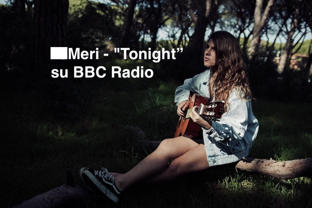 Meri - Tonight - BBC Radio
